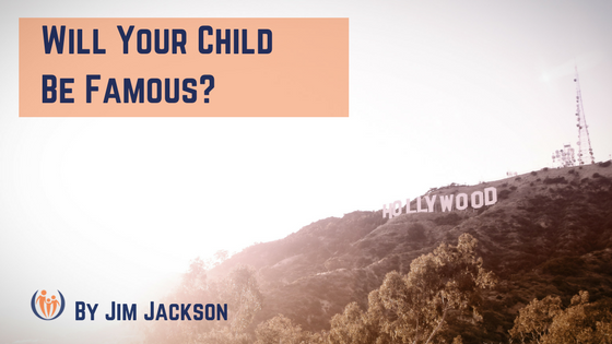 Will Your Child Be Famous