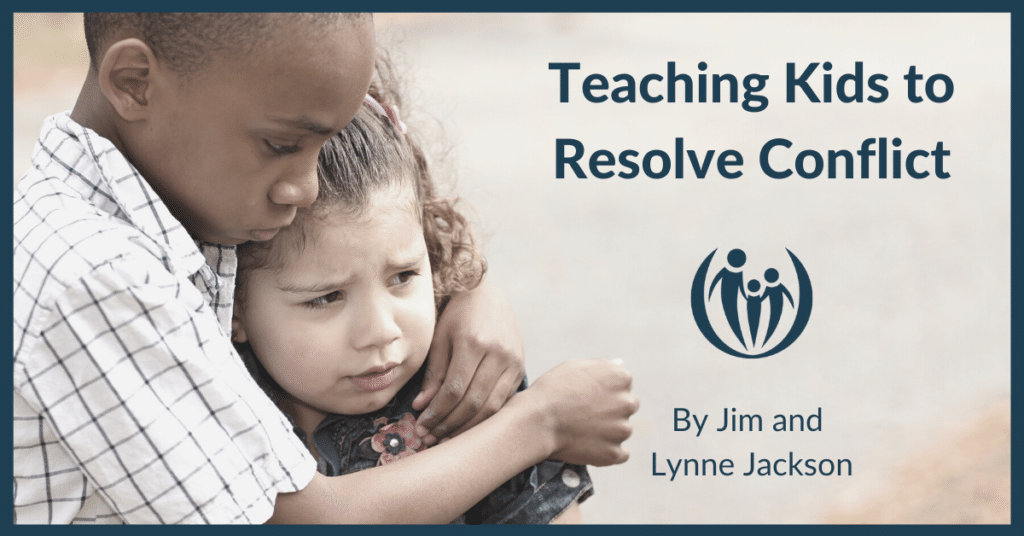 Teaching Kids to Resolve Conflict 1