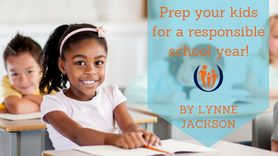 Prep Your Kids for a Responsible School Year