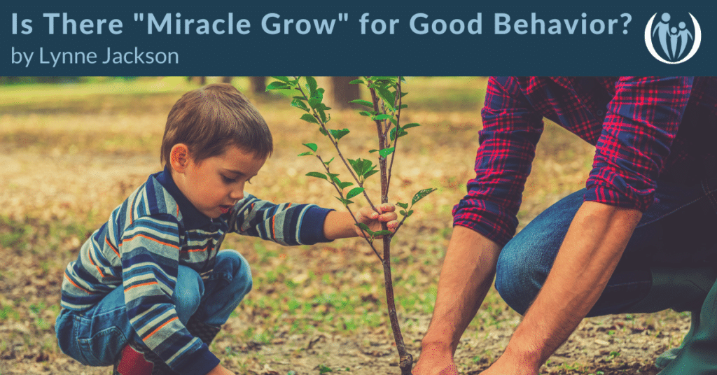 Miracle Grow for Good Behavior 1