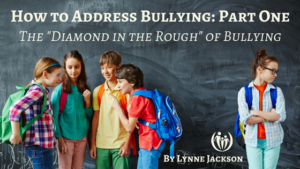 How to Address Bullying Part 1