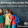 How to Address Bullying Part 2