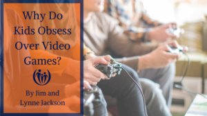 Why Do Kids Obsess Over Video Games