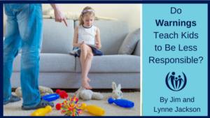 Warnings Make Kids Less Responsible