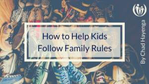 How to Help Kids Follow Family Rules