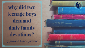 Why did two teenage boys demand daily family devotions