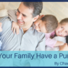 Does Your Family Have a Purpose