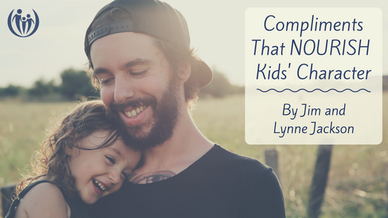 Compliments that Nourish Kids Character