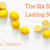 The Six Sides of Lasting Success