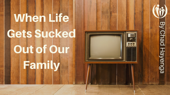 When Life Gets Sucked Out of Our Family
