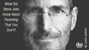 Steve Jobs and Parenting 1