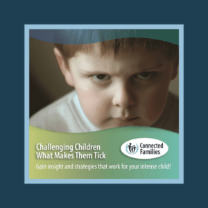 Challenging Children: What Makes Them Tick (downloadable video & audio)