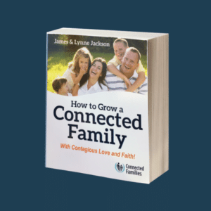 How to Grow a Connected Family (book)