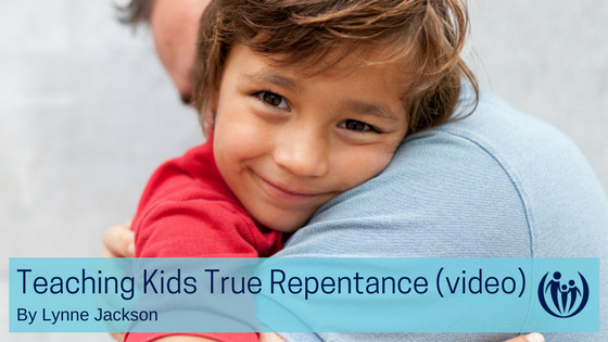 Teaching Kids True Repentance