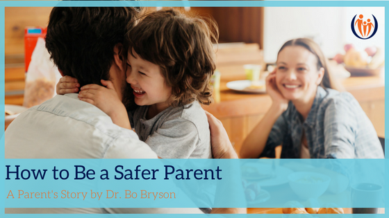 How to Be a Safer Parent