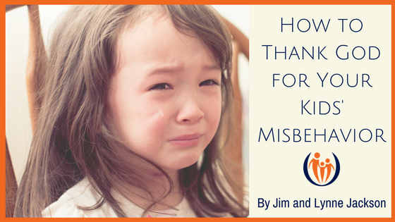How to Thank God for Your Kids Misbehavior
