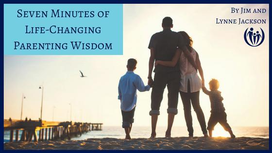 Seven Minutes of Parenting Wisdom