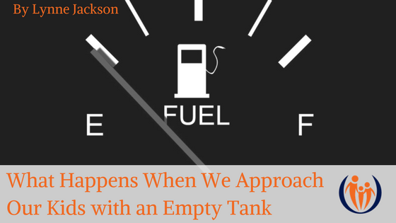 Approach Our Kids with an Empty Tank 1