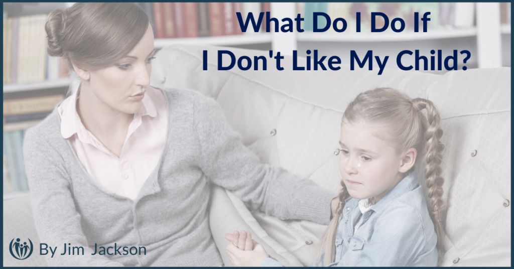 What to Do if Dont Like Child 1