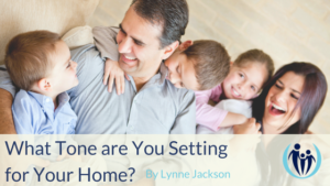 What Tone are You Setting for Your Home