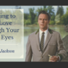 Learning to See Love Through Your Kids Eyes