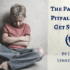 The Parenting Pitfall We All Get Stuck In