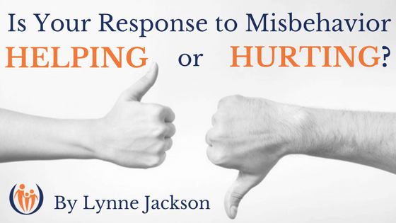 Is Your Response to Misbehavior Helpful or Hurtful