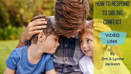 How to Respond to Sibling Conflict Video link