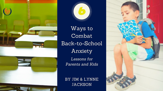 6 Ways to Combat Back-to-School Anxiety