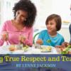 Building True Respect and Teamwork 1