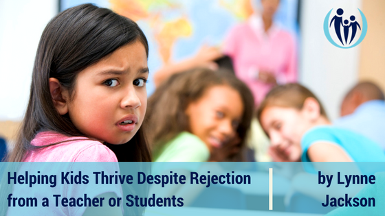 Helping Kids Respond to Rejection from a Teacher or Students