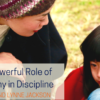 The Powerful Role of Empathy in Discipline
