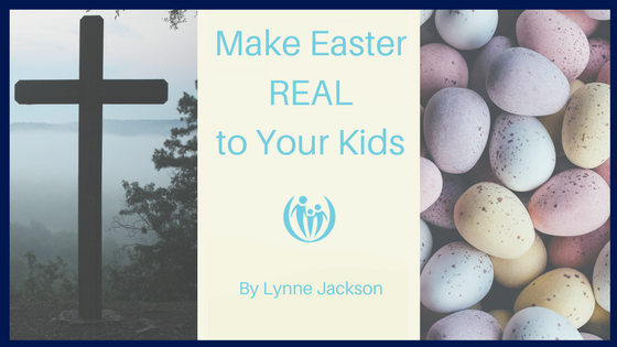 Easter Traditions Leaving Legacy of Faith 2