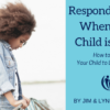 Respond Wisely