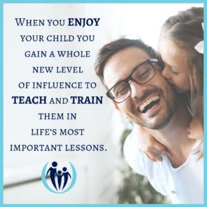 Enjoy your children