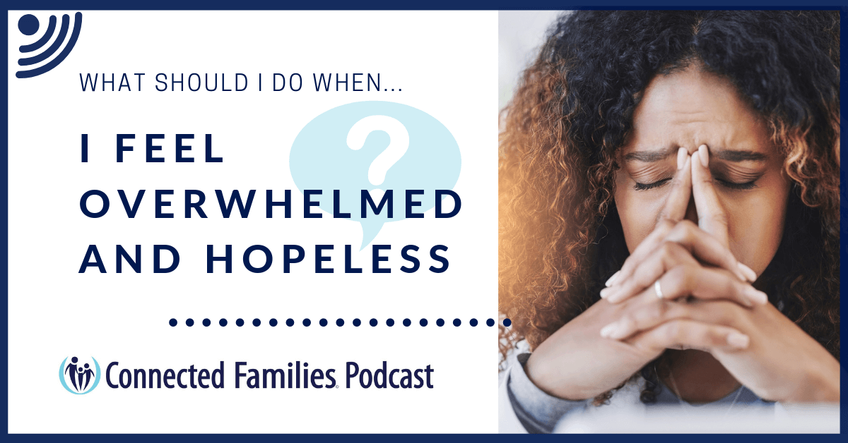 Overwhelmed and Helpless Podcast 1