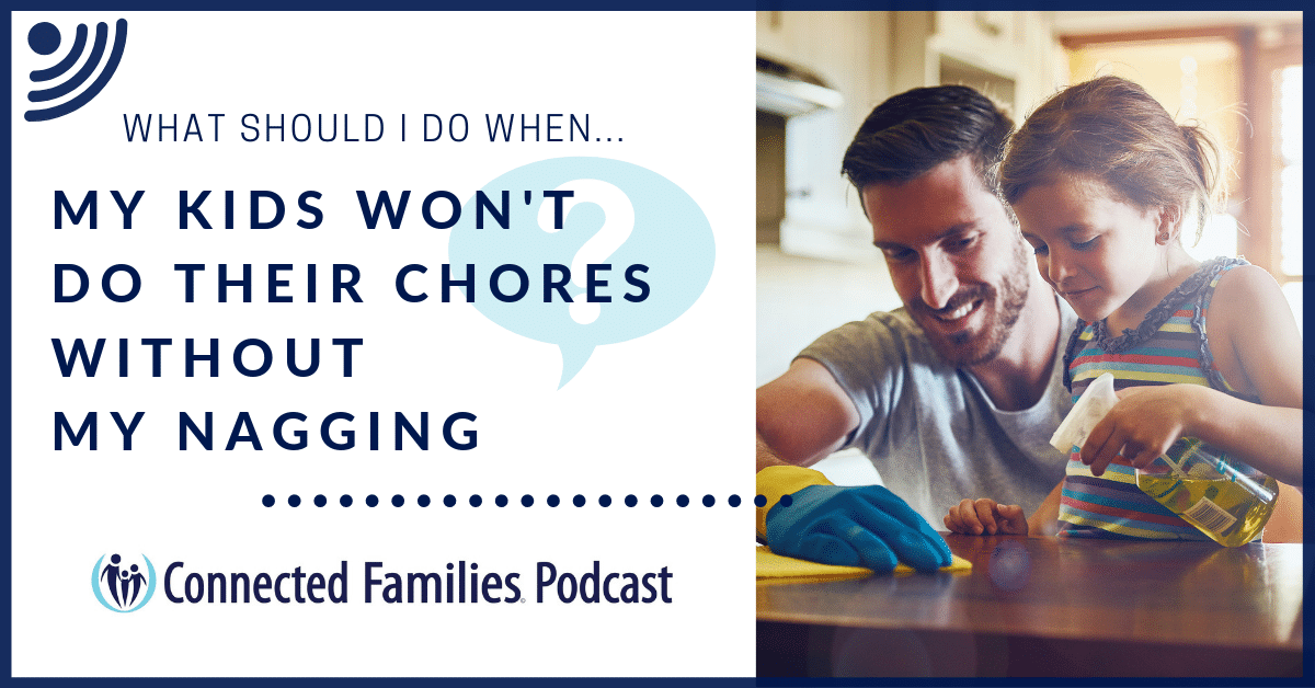 Chores without nagging Podcast