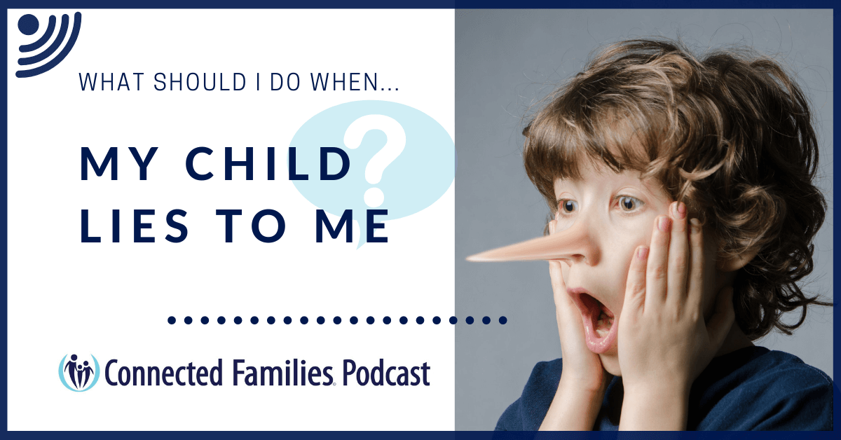 My Child lies to me Podcast 2 1