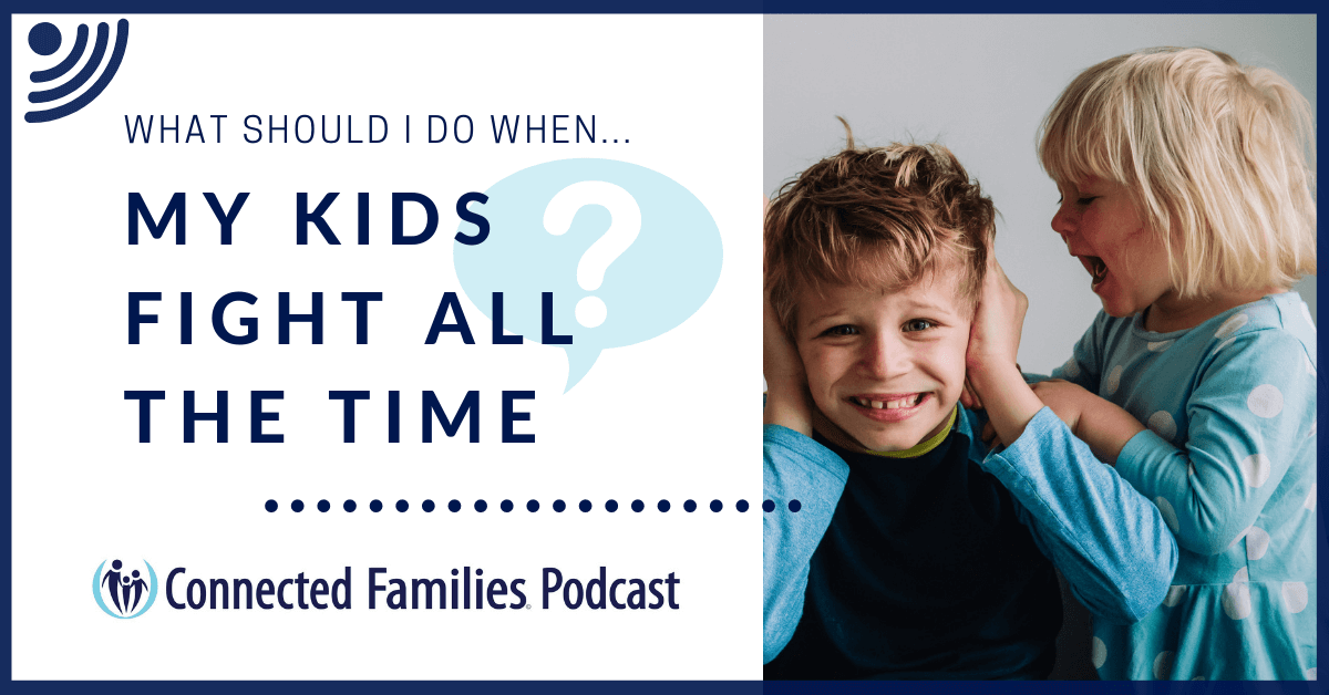 My kids fight all the time Podcast 1 1