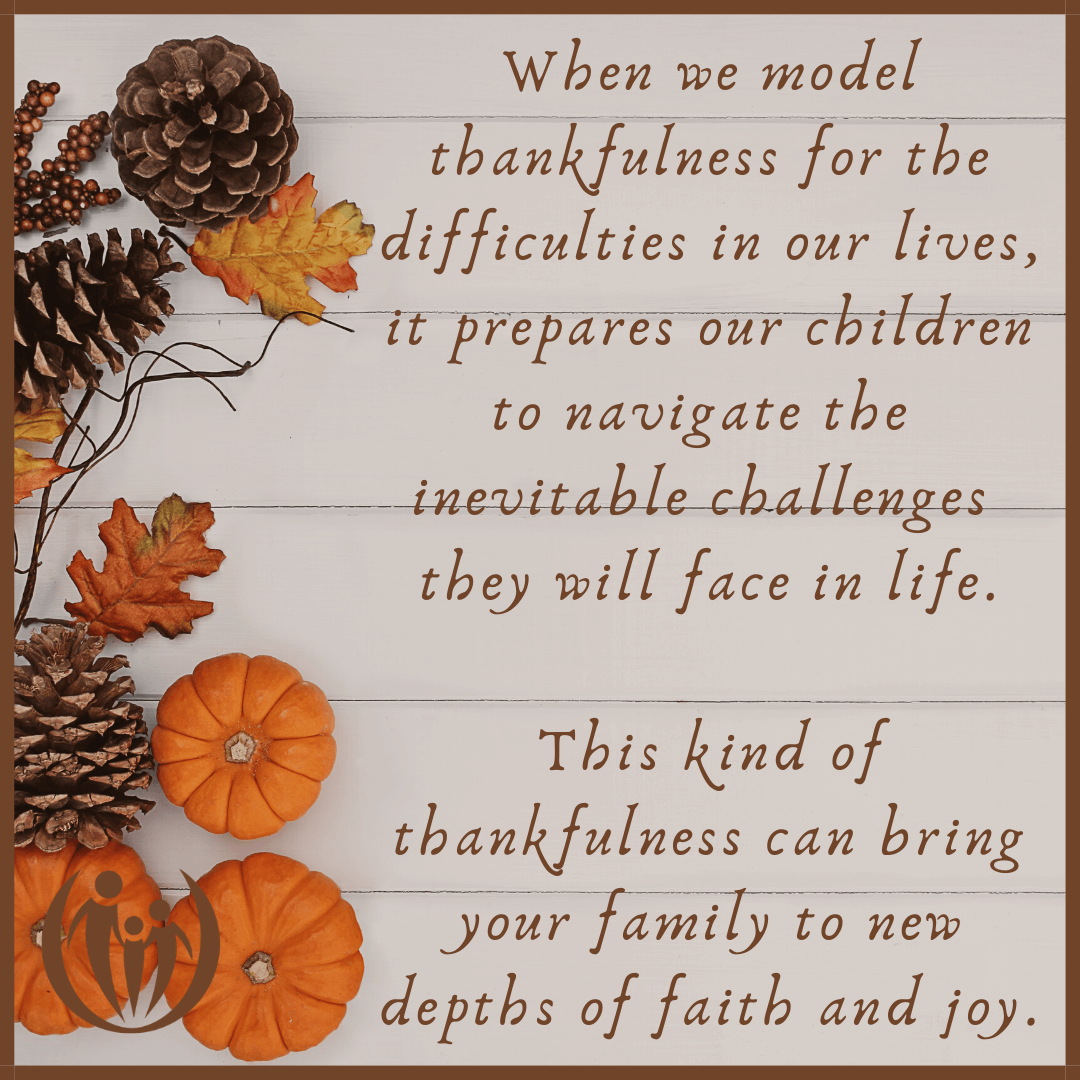 learning gratitude in difficulties makes our kids resilient