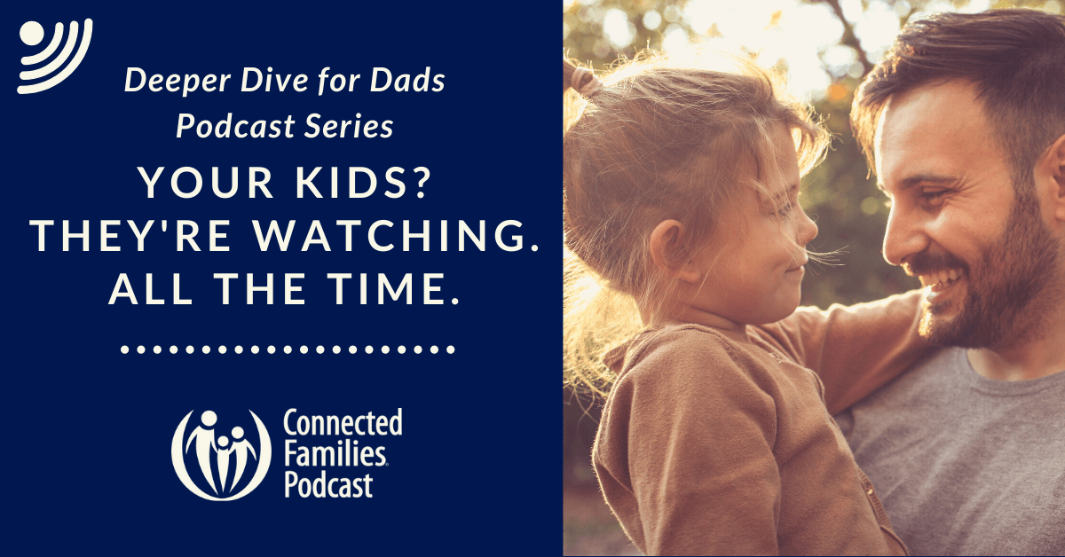 19 DAD podcast Kids are watching 1