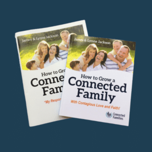 How to Grow a Connected Family - Book & Workbook Bundle