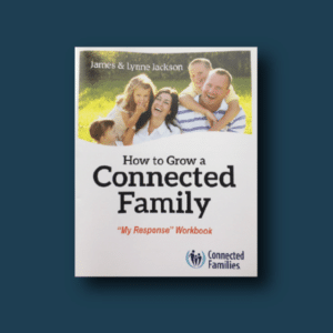 How to Grow a Connected Family Workbook