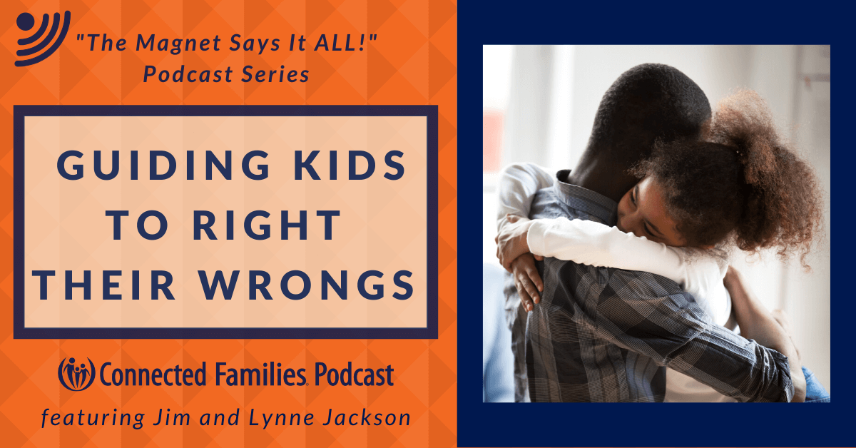guiding kids to right their wrongs