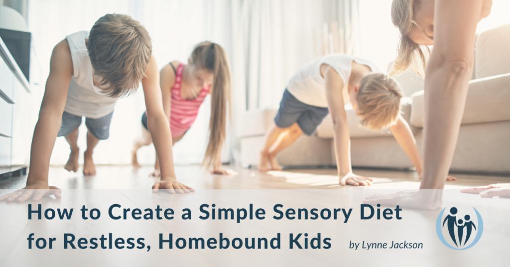 2 Sensory Diet for restless kids