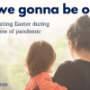 kids celebrating easter during a pandemic