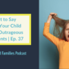 podcast 37 Outrageous statments 2 1