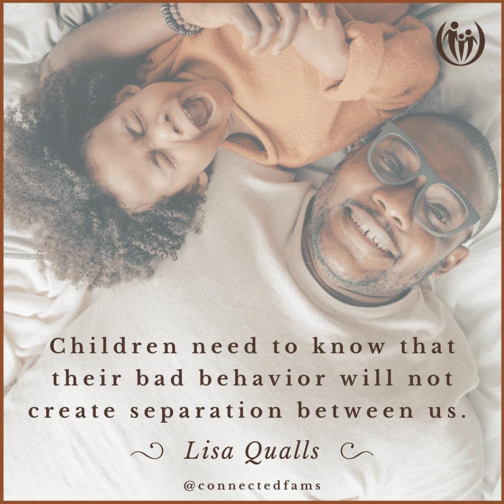 Lisa Qualls bad behavior will not come between us