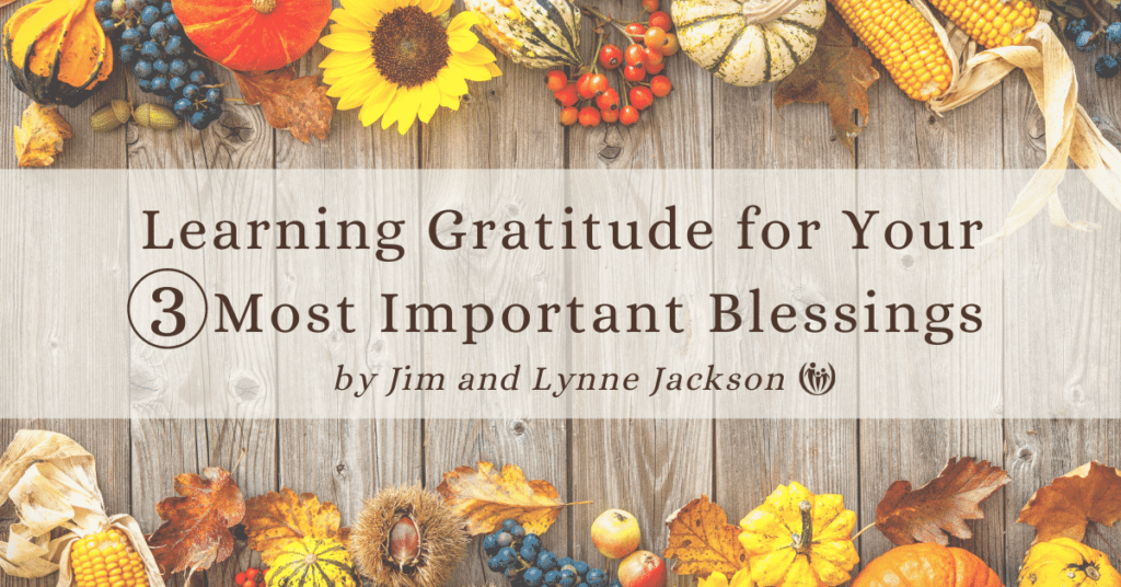 Thanksgiving 2020 3 important blessings