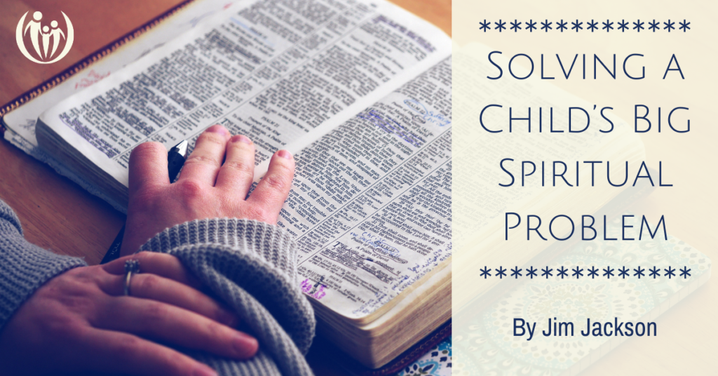 Solving a Childs Big Spiritual Problem